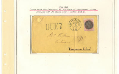 Page 36, San Francisco 9 Feb 1865 3c Due 7 Cover to Victoria, V.I. Fraser River Gold Rush Collection