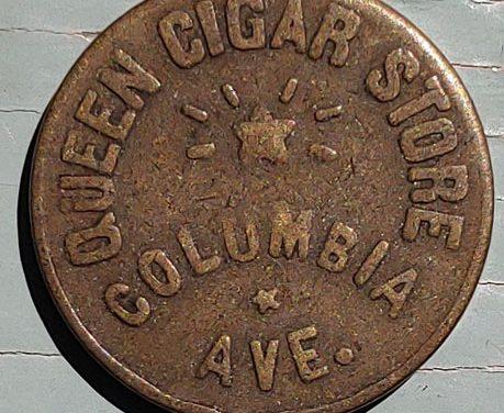Rossland, B.C. Queen Cigar Store Columbia Avenue uniface Token