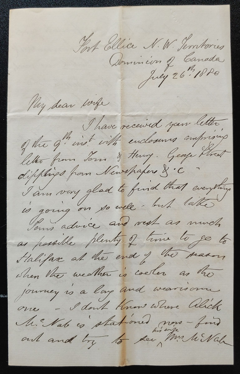 Fort Ellice, N.W.T. 26 July 1880 4-page Marcus Smith letter to his wife