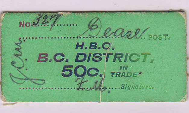 H.B.C.-B.C. District Dease Post 50c Card Money #327